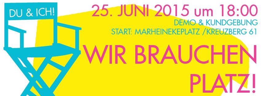 banner_wirbrauchenplatz_25Juni2015
